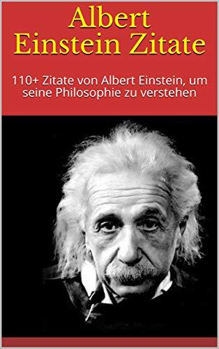 Albert Einstein Zitate 110 Zitate Von Albert Einstein Um