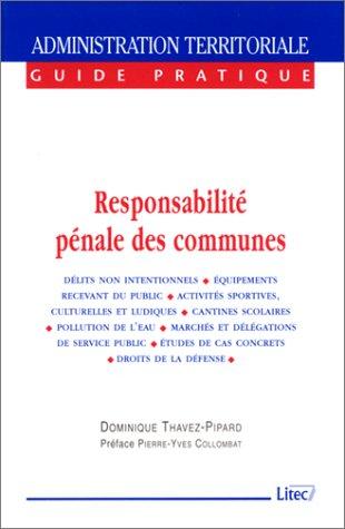Responsabilité pénale des communes, 1ère édition (ancienne édition)