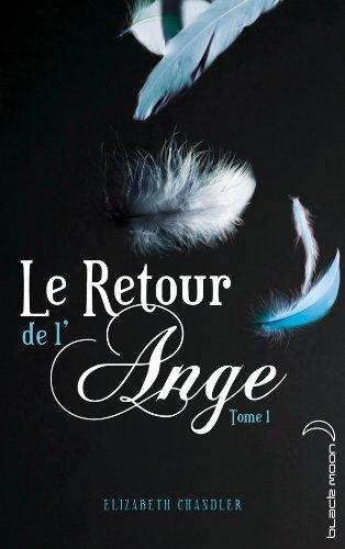 Le Retour de l'ange - Tome 1 - Le Baiser