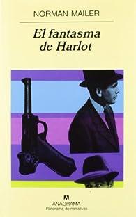 El fantasma de Harlot par Norman Mailer