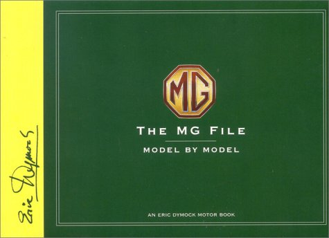 mg-file-all-models-since-1922-eric-dymock-motor-book