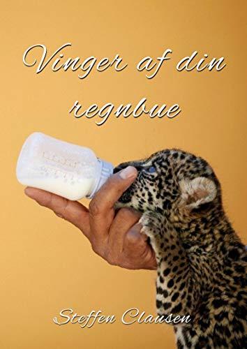 Vinger af din regnbue (Danish Edition)