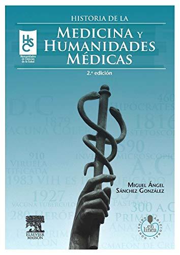 Historia de la medicina y humanidades médicas + acceso online por M.A. Sánchez González