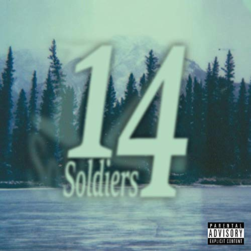 14 Soldiers (feat. GoldChainVeto) [Explicit] 14 Wok