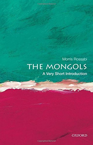 The Mongols: A Very Short Introduction by Morris Rossabi (2012-05-04)