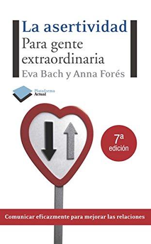 La asertividad (Plataforma Actual) por Eva Bach
