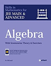 Algebra for JEE Main and Advanced