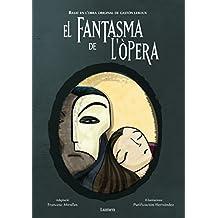 El fantasma de l'Òpera (LUMEN IL.LUSTRATS)