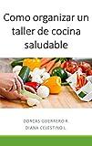 Como organizar un taller de cocina saludable