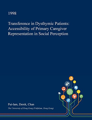 transference-in-dysthymic-patients-accessibility-of-primary-caregiver-representation-in-social-perce