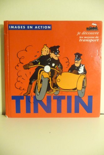 Tintin : Je découvre les moyens de transport par Hergé