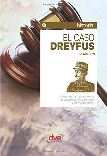 El caso Dreyfus por Denis Bon