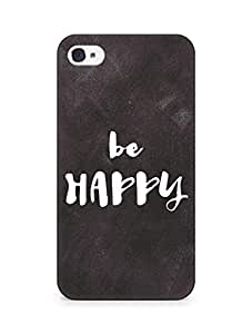 AMEZ be happy Back Cover For Apple iPhone 4