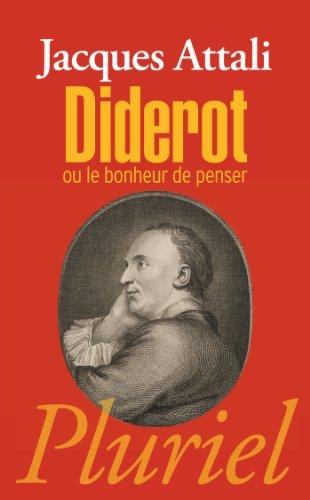 Diderot: ou le bonheur de penser