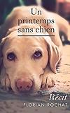 Un printemps sans chien