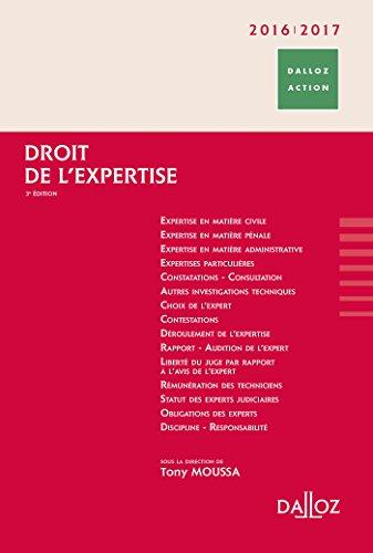 Droit de l'expertise 2016/2017 - 3e éd.