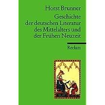 Geschichte der deutschen Literatur des Mittelalters im Überblick.