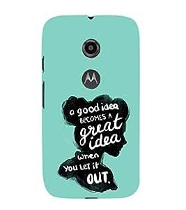 EPICCASE Let it out Mobile Back Case Cover For Moto E 2nd Generation (Designer Case)