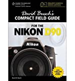 [(David Busch's Compact Guide for the Nikon D90)] [by: David Busch]