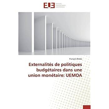 Externalités de politiques budgétaires dans une union monétaire: uemoa