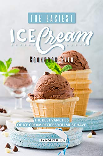 Orangen-vanille-milch (The Easiest Ice Cream Cookbook Ever: The Best Varieties of Ice Cream Recipes You Must Have (English Edition))
