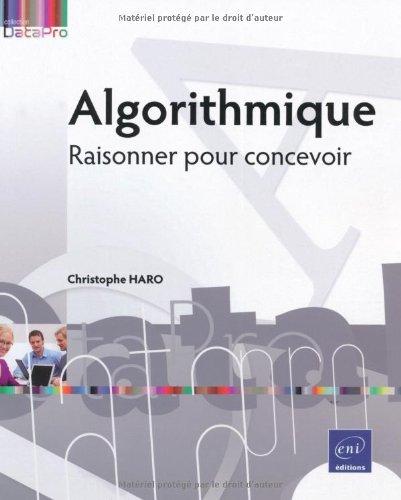 Algorithmique - Raisonner pour concevoir