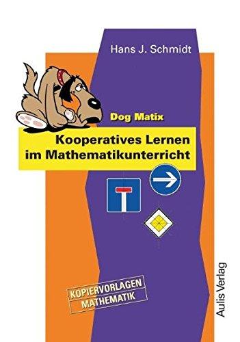 Kopiervorlagen Mathematik / Dog Matix Kooperatives Lernen im Mathamatikunterricht