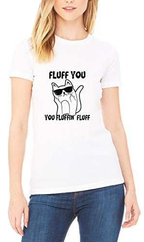 Fluff You Cat Sunglasses Funny Women's T-shirt Blanc