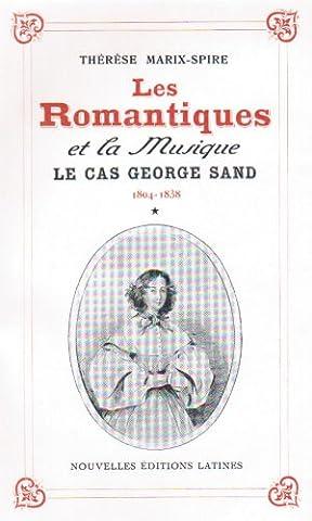Les Romantiques et la Musique : Le cas de George Sand