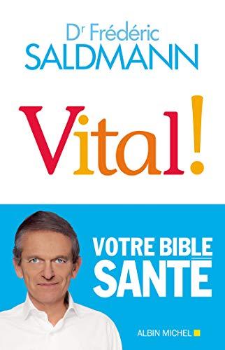 Vital ! (A.M. SOCIETE) par Frédéric Saldmann