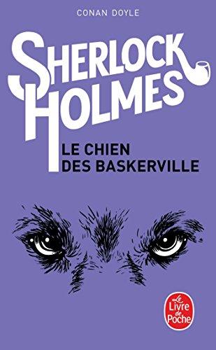 Le Chien des Baskerville par Sir Arthur Conan Doyle