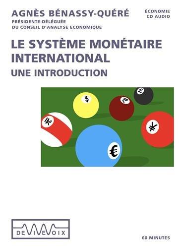 Le Systeme Monétaire International Intro