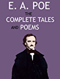 The Collected Works of Edgar Allan Poe: A Complete Collection of Poems and Tales (English Edition)