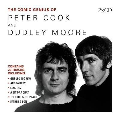 [(The Comic Genius of Peter Cook and Dudley Moore)] [ By (author) Peter Cook, By (author) Dudley Moore, Read by Peter Cook, Read by Dudley Moore ] [May, 2013]