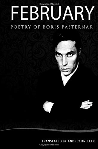 February: Selected Poetry Of Boris Pasternak
