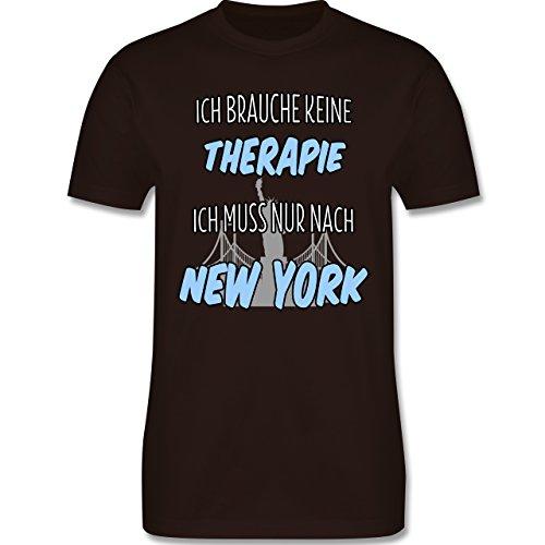 Städte - Ich brauche keine Therapie ich muss nur nach New York - Herren Premium T-Shirt Braun