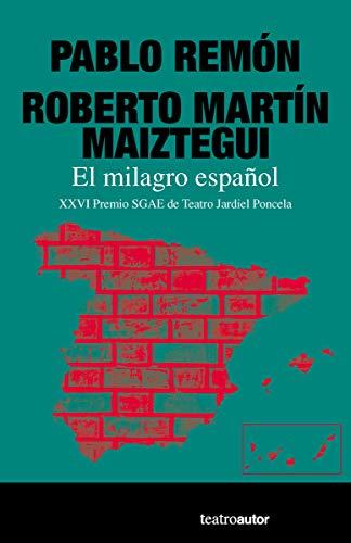 El milagro español (Teatroautor)