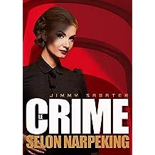 Le Crime selon Narpeking