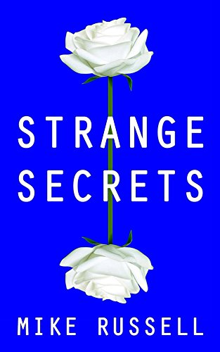 Strange Secrets by [Russell, Mike]