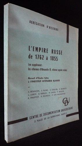 Agrégation d'histoire. L'Empire russe de 1762 à 1855
