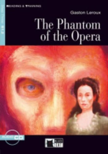 The phantom of the opera. Con CD Audio (Reading and training)