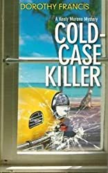 Cold Case Killer (A Keely Moreno Mystery)