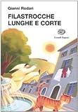 Scarica Libro Filastrocche lunghe e corte (PDF,EPUB,MOBI) Online Italiano Gratis