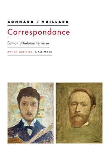 Correspondance Bonnard-Vuillard par Pierre Bonnard