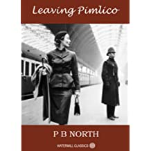 LEAVING PIMLICO (English Edition)
