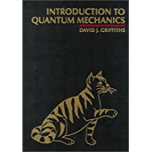Introduction to Quantum Mechanics by David J. Griffiths (1994-08-02)