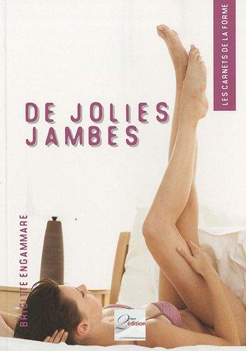 De jolies jambes par Brigitte Engammare