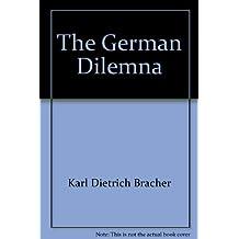 The German Dilemna