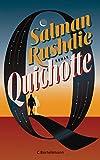 Quichotte: Roman - deutschsprachige Ausgabe von Salman Rushdie
