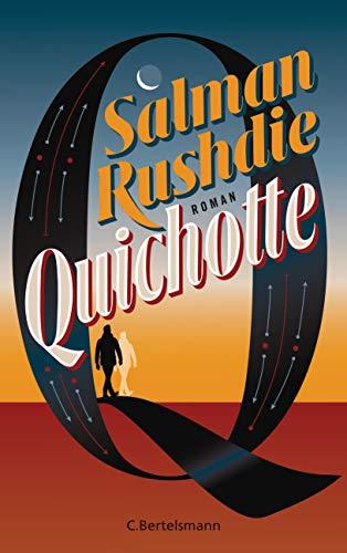 Quichotte: Roman - deutschsprachige Ausgabe